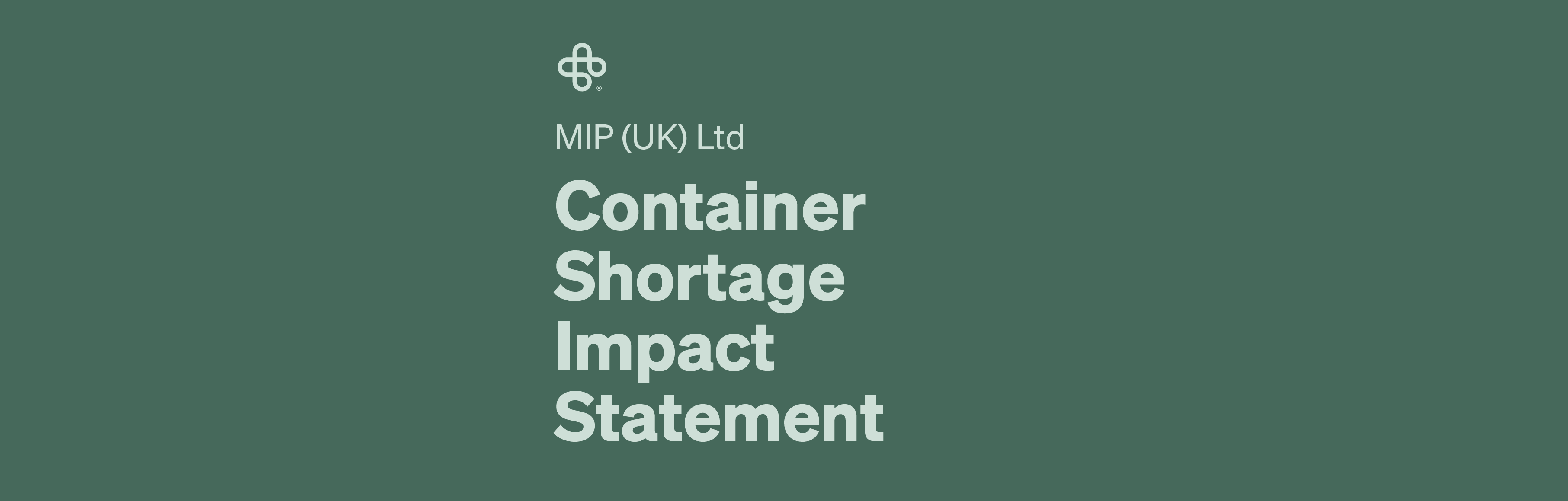MIP UK Container Shortage Statement - 2021